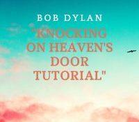 TUTORIAL BOB DYLAN PORTADA KNOCKING ON HEAVENS DOOR