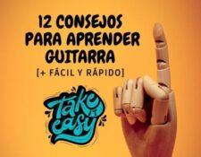 12 consejos para aprender guitarra facil y rapido tips para aprender a tocar guitarra