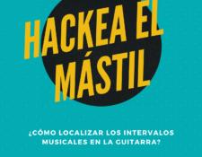 localizacion de intervalos musicales en el mastil de la guitarra hackea el mastil